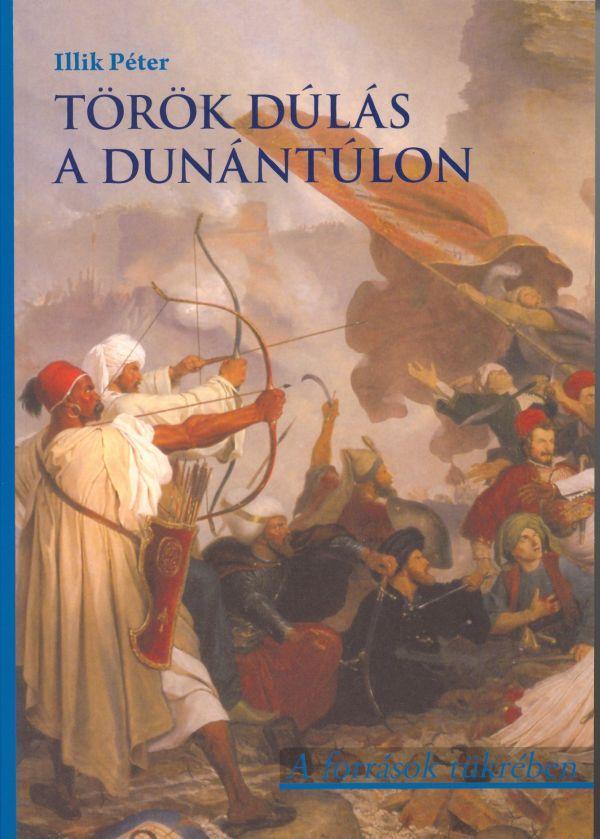 TÖRÖK DÚLÁS A DUNÁNTÚLON