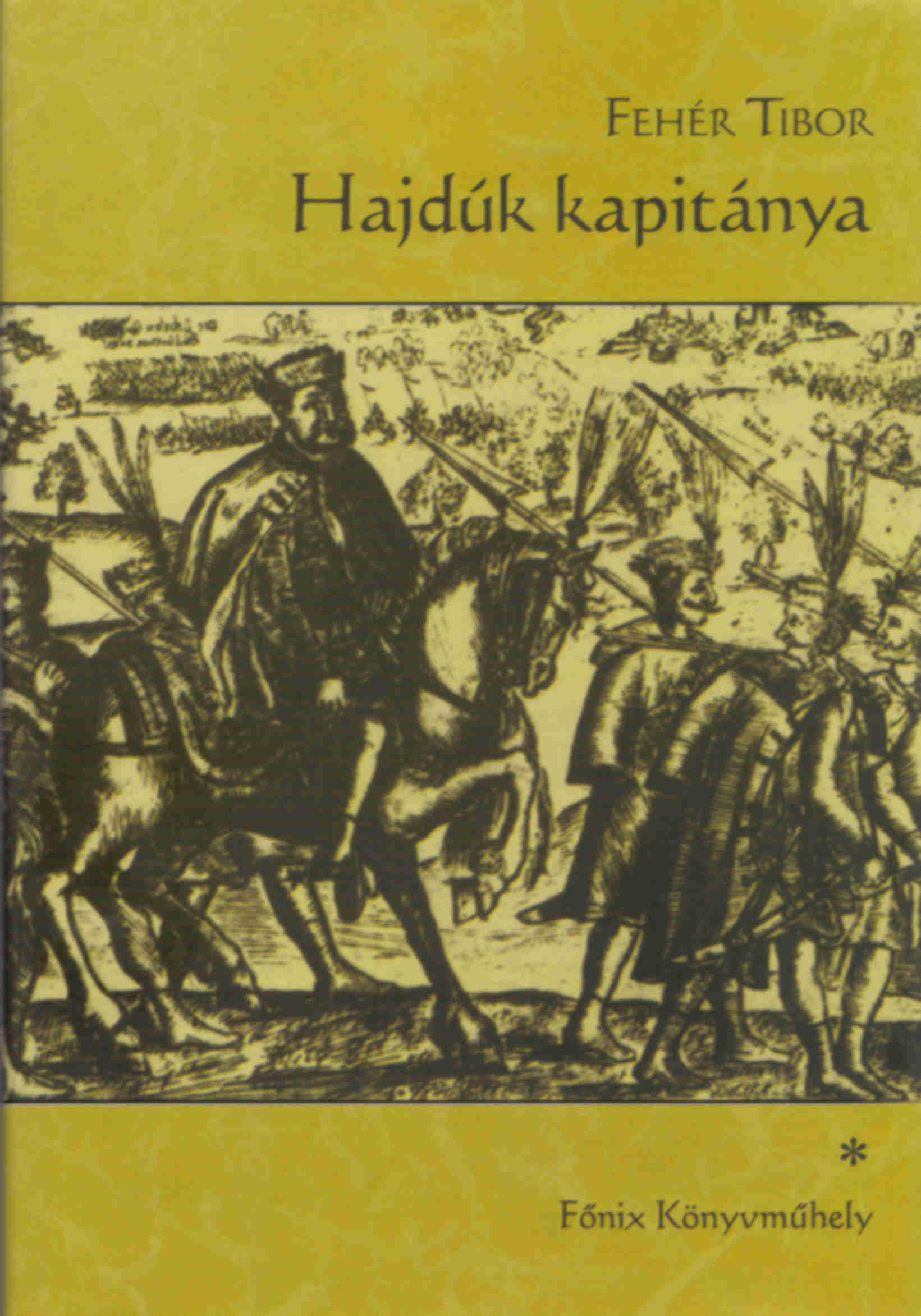 HAJDÚK KAPITÁNYA I.-II.