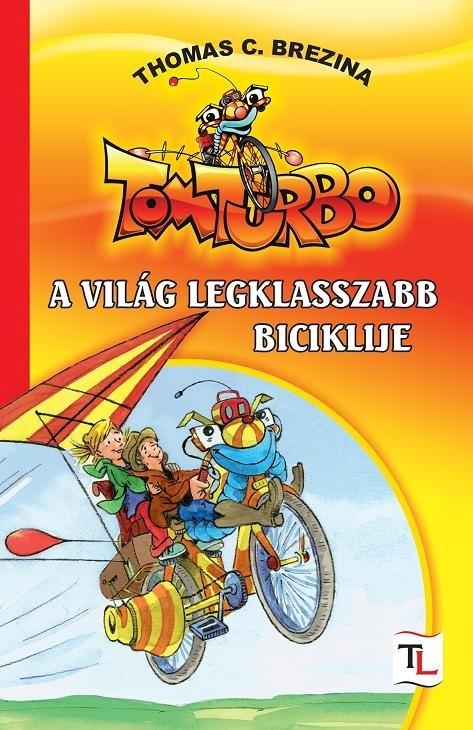 TOMTURBO - A VILÁG LEGKLASSZABB BICIKLIJE