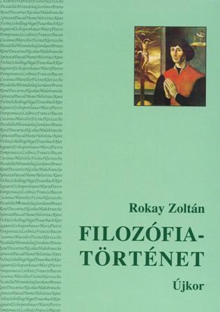 FILOZÓFIATÖRTÉNET II. - ÚJKOR