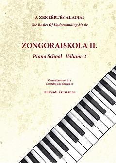 ZONGORAISKOLA II. - A ZENEÉRTÉS ALAPJAI -