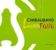 LIVE@FONÓ - CIMBALIBAND - CD -