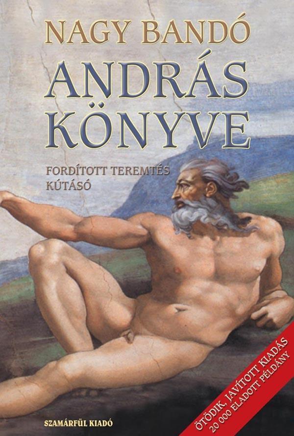 ANDRÁS KÖNYVE - FORDÍTOTT TEREMTÉS - KÚTÁSÓ