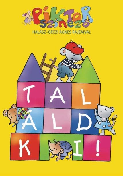TALÁLD KI! - PIKTOR SZÍNEZÕ -