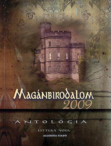 MAGÁNBIRODALOM 2009. - ANTOLÓGIA