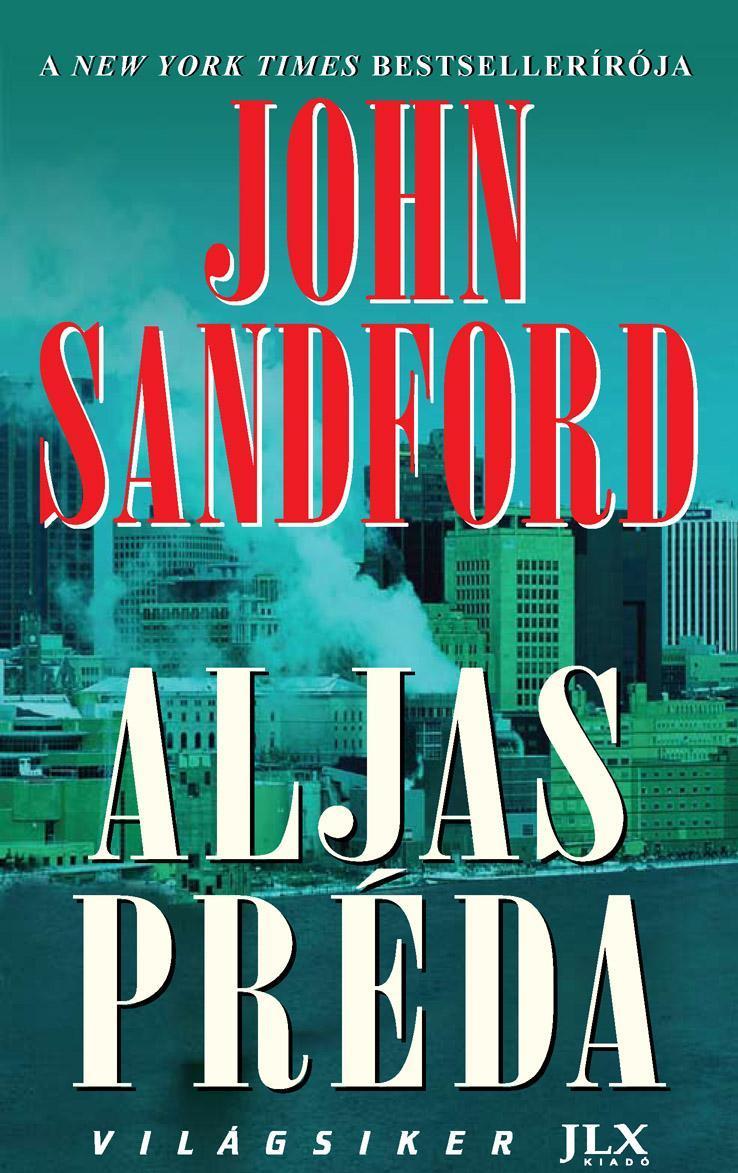SANFORD, JOHN - ALJAS PRÉDA