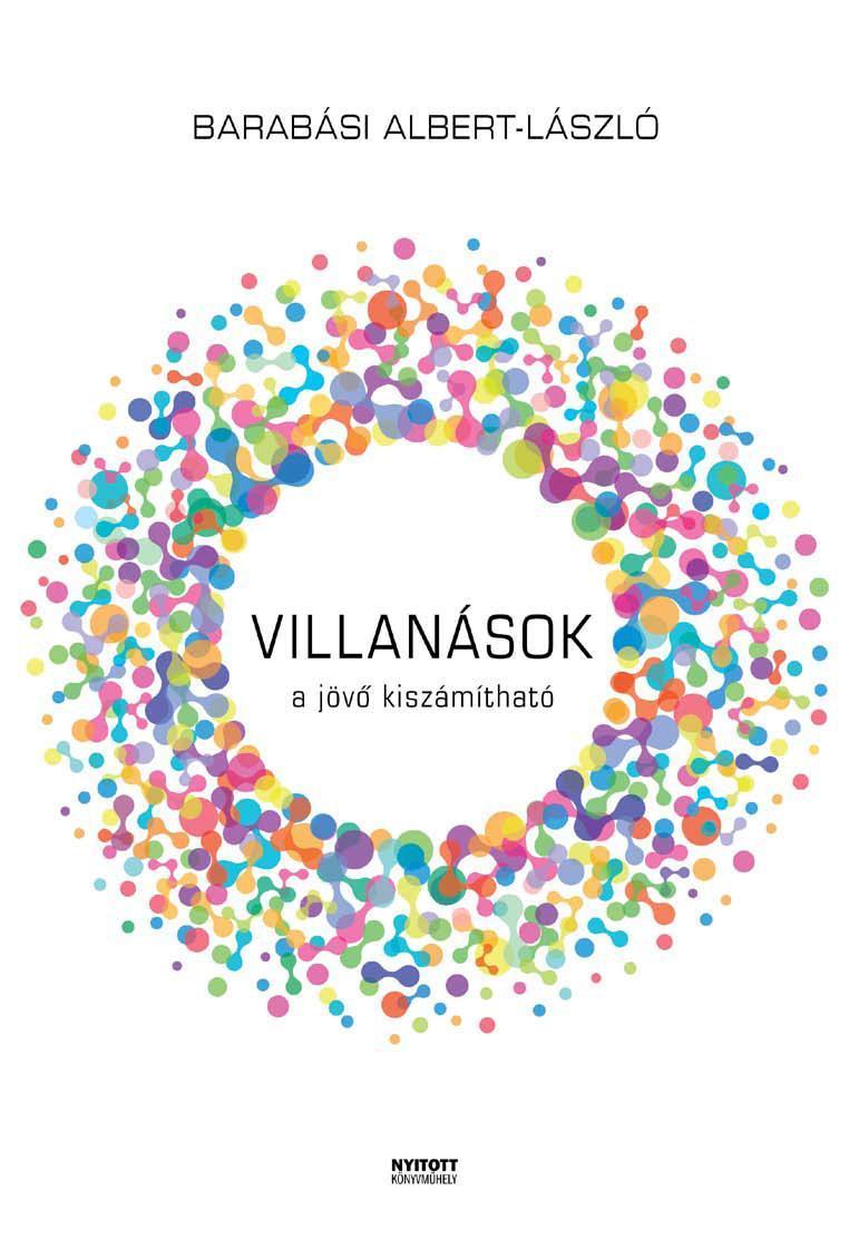 VILLANÁSOK - A JÖVÕ KISZÁMÍTHATÓ - KÖTÖTT