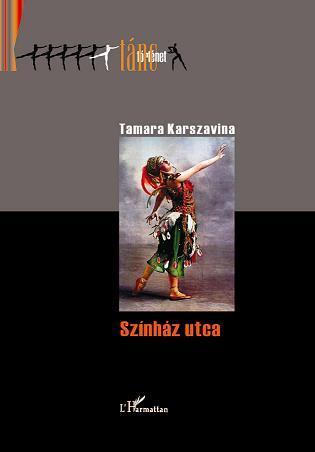 SZÍNHÁZ UTCA - TÁNC TÖRTÉNET