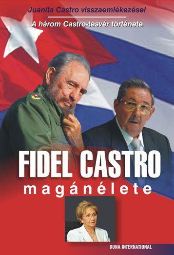 FIDEL CASTRO MAGÁNÉLETE