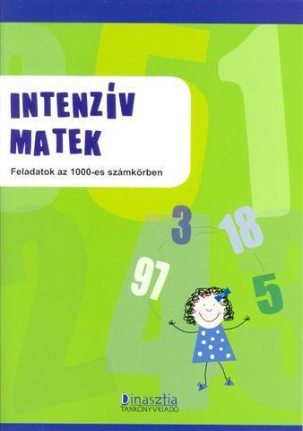 INTENZÍV MATEK - FELADATOK AZ 1000-ES SZÁMKÖRBEN