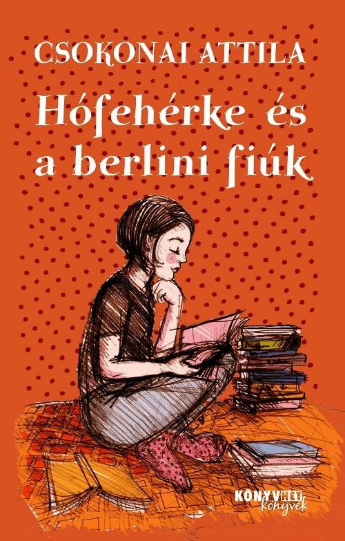 HÓFEHÉRKE ÉS A BERLINI FIÚK