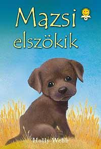 WEBB, HOLLY - MAZSI ELSZÖKIK
