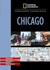 CHICAGO - VÁROSJÁRÓK ZSEBKALAUZA - NATIONAL GEOGRAPHIC
