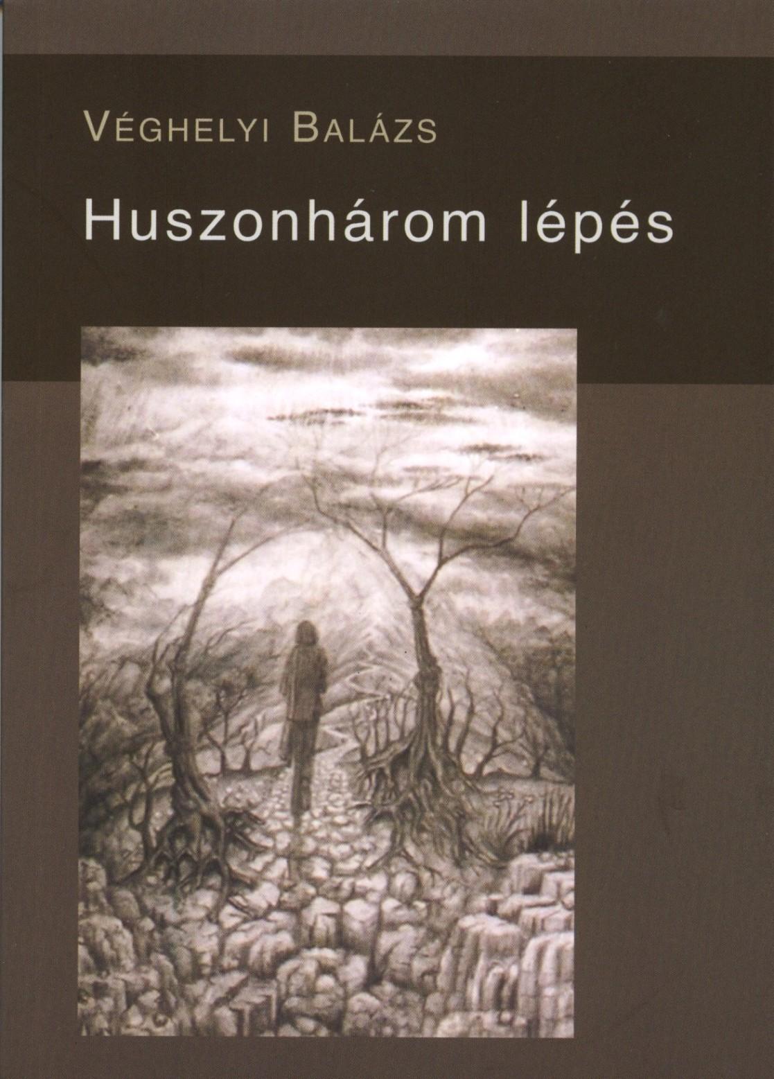 HUSZONHÁROM LÉPÉS