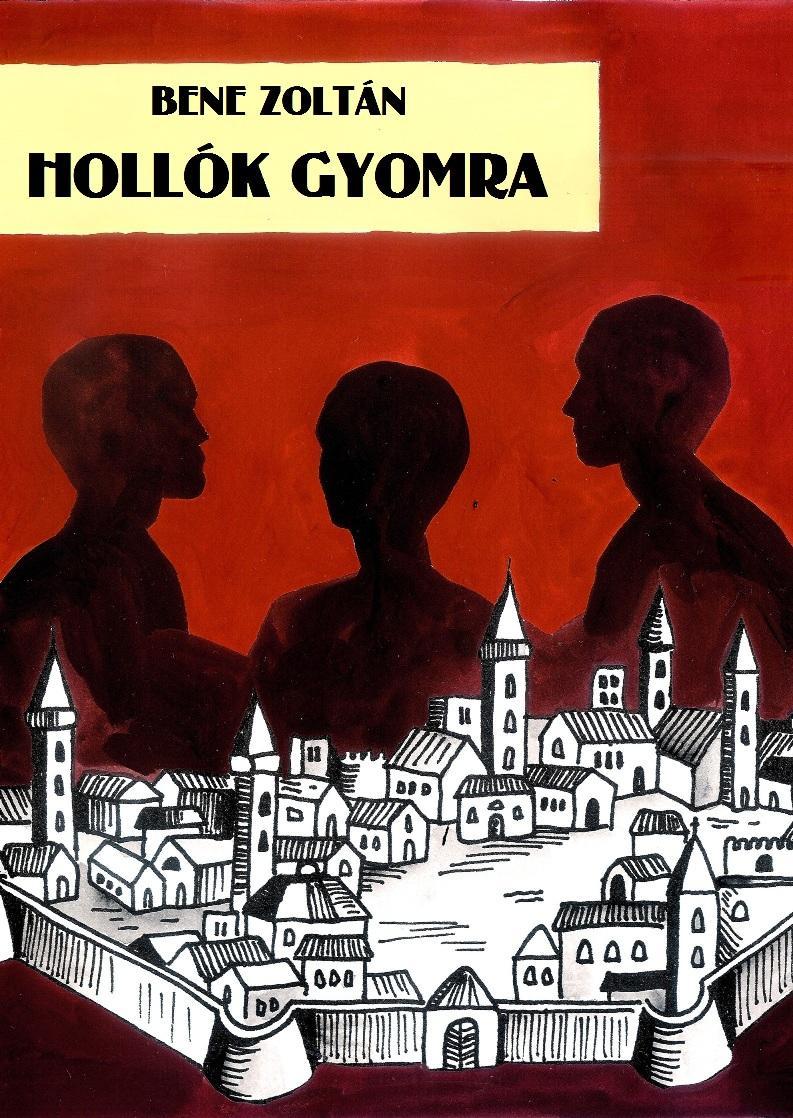 HOLLÓK GYOMRA