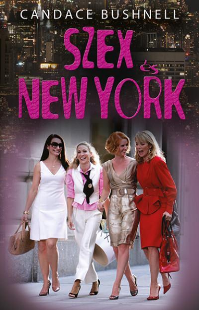 SZEX ÉS NEW YORK (ÚJ BORÍTÓVAL)