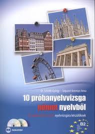 10 PRÓBANYELVVIZSGA NÉMET NYELVBÕL - B2 SZINT, TELC-ECL (DUPLA CD-VEL)
