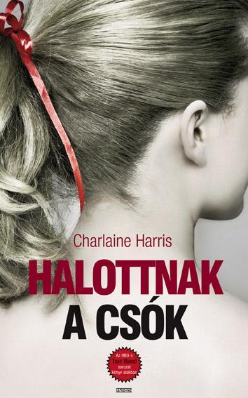 HALOTTNAK A CSÓK - TRUE BLOOD 6.