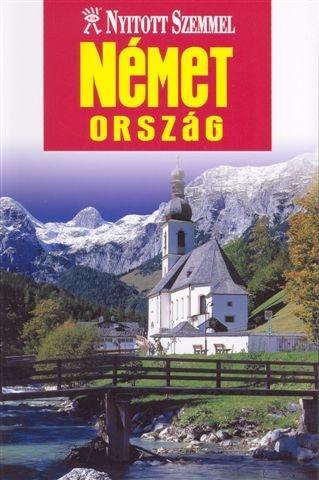 NÉMETORSZÁG - NYITOTT SZEMMEL - 2010 (ÚJ)