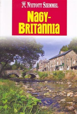 NAGY-BRITANNIA - NYITOTT SZEMMEL - 2010 (ÚJ)