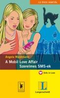 WAIDMANN, ANGELA - A MOBIL LOVE AFFAIR - SZERELMES SMS-EK