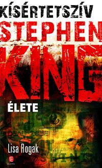 KÍSÉRTETSZÍV - STEPHEN KING ÉLETE