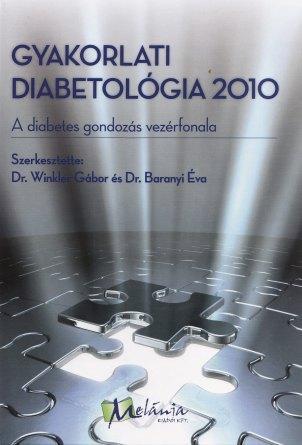 - GYAKORLATI DIABETOLÓGIA 2010