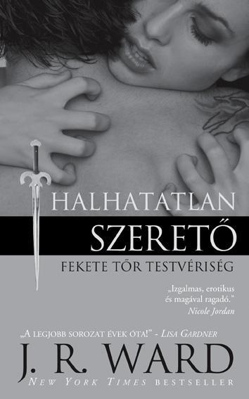HALHATATLAN SZERETÕ - FEKETE TÕR TESTVÉRISÉG