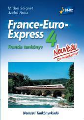 FRANCE-EURO-EXPRESS NOUVEAU 4. - FRANCIA TANKÖNYV + CD