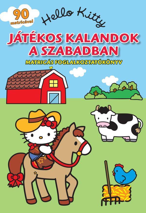 HELLO KITTY - JÁTÉKOS KALANDOK A SZABADBAN