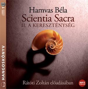 SCIENTIA SACRA II. - A KERESZTÉNYSÉG - HANGOSKÖNYV