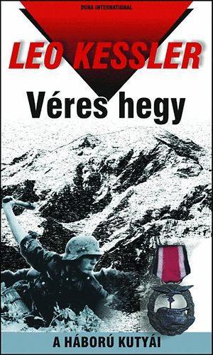 VÉRES HEGY - A HÁBORÚ KUTYÁI 3.