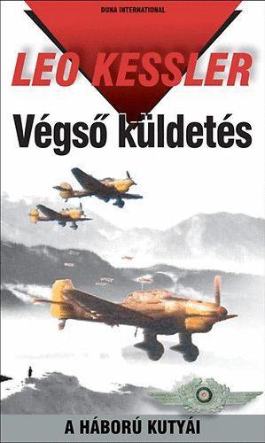 VÉGSÕ KÜLDETÉS - A HÁBORÚ KUTYÁI 5.