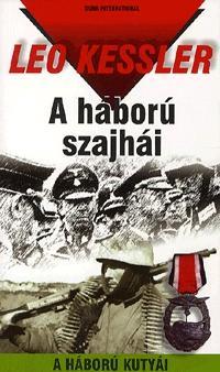 A HÁBORÚ SZAJHÁI - A HÁBORÚ KUTYÁI 6.