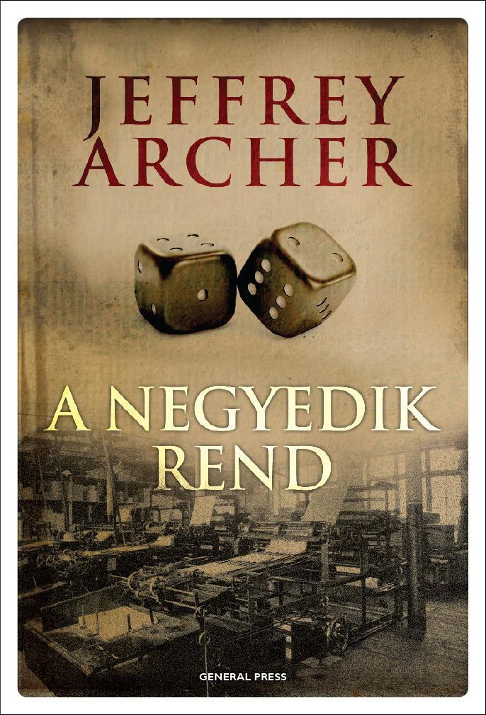 ARCHER, JEFFREY - A NEGYEDIK REND -