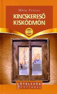 KINCSKERESÕ KISKÖDMÖN - KÖTELEZÕK M/ÉRTÉKKEL -