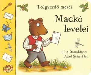 DONALDSON, JULIA-SCHEFFLER, AXEL - MACKÓ LEVELEI - TÖLGYERDŐ MESÉI