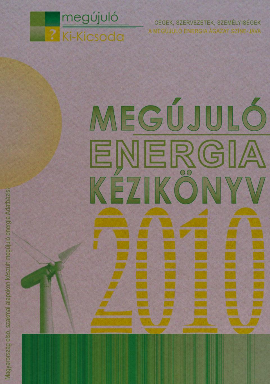 MEGÚJULÓ ENERGIA KÉZIKÖNYV - 2010