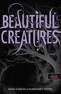 BEAUTIFUL CREATURES - LENYÛGÖZÕ TEREMTMÉNYEK - KÖTÖTT