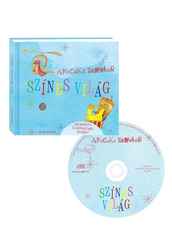 SZÍNES VILÁG - MESEKÖNYV CD-VEL