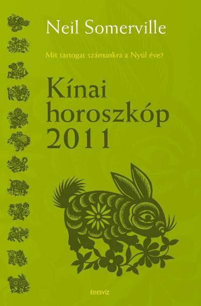 KÍNAI HOROSZKÓP 2011.