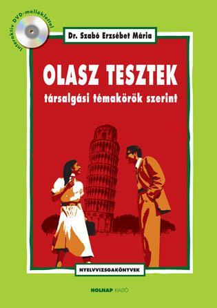 OLASZ TESZTEK TÁRSALGÁSI TÉMAKÖRÖK SZERINT (ÚJ!) + DVD!