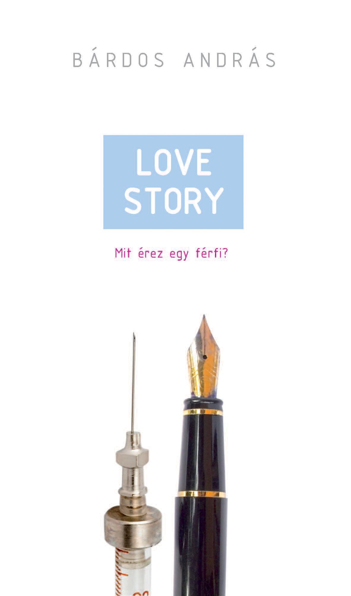 LOVE STORY - MIT ÉREZ EGY FÉRFI?