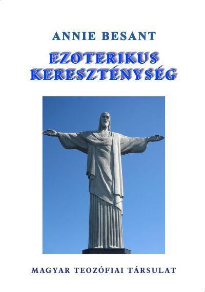 EZOTERIKUS KERESZTÉNYSÉG