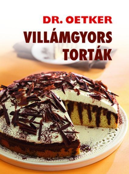 VILLÁMGYORS TORTÁK - DR. OETKER