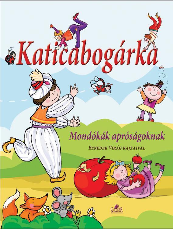 KATICABOGÁRKA - MONDÓKÁSKÖNYV APRÓSÁGOKNAK