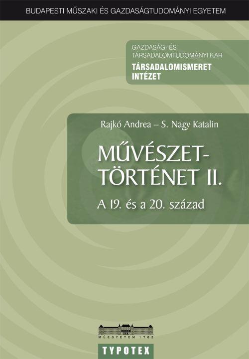 MŰVÉSZETTÖRTÉNET II. - A 19. ÉS A 20. SZÁZAD -