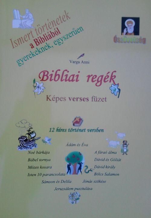 BIBLIAI REGÉK - KÉPES VERSES FÜZET
