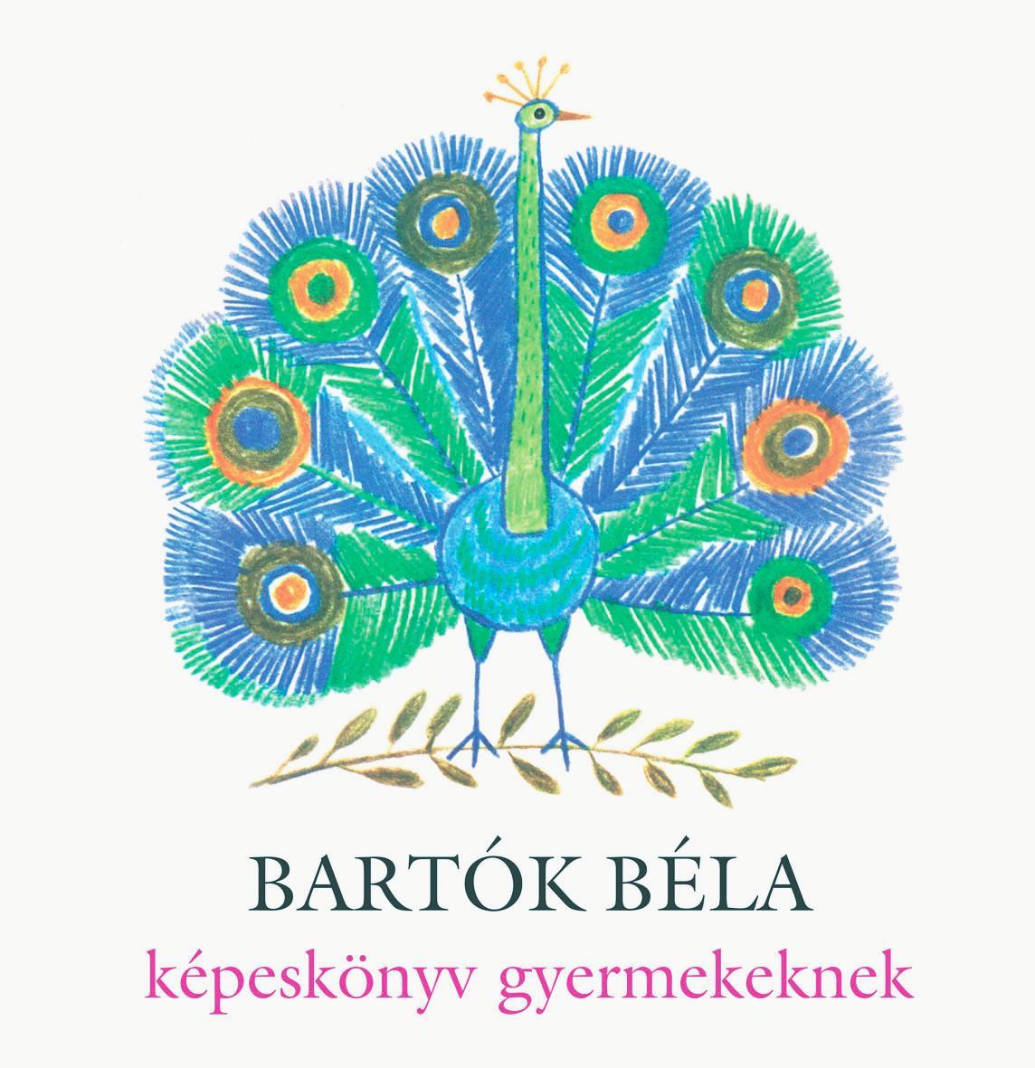 BARTÓK BÉLA KÉPESKÖNYV GYERMEKEKNEK + CD
