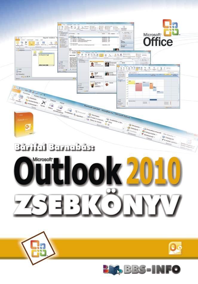 BÁRTFAI BARNABÁS - OUTLOOK 2010 ZSEBKÖNYV